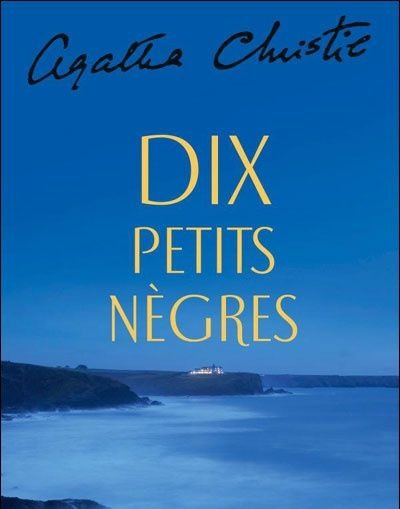 Première page de couverture de « Dix petits nègres », le célèbre roman d'Agatha Christie.